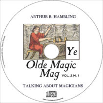 Complimentary CD with Athur R. Hambling talking about old time magicians