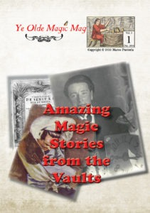 Ye olde magic mag volume 3 number 1 - marco pusterla - december 2016