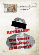 Ye Olde Magic Mag - volume 3 issue 4 - the worst magician in history